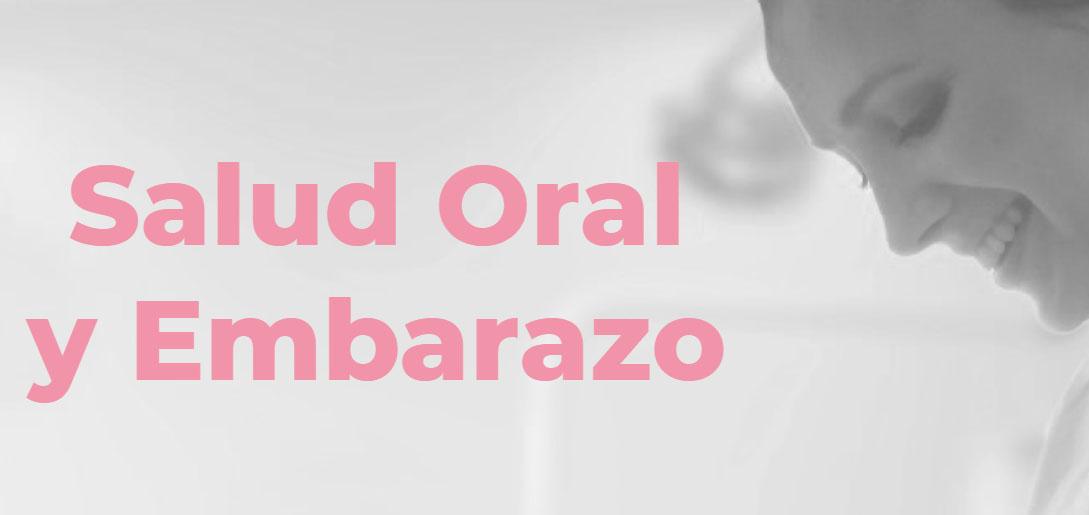 """Campaña """"Salud Oral y Embarazo"""""""
